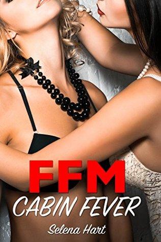 (Cuckquean) FFM Cabin Fever: Female Cuckold Lesbian seduction Romance