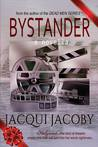 Bystander by Jacqui Jacoby