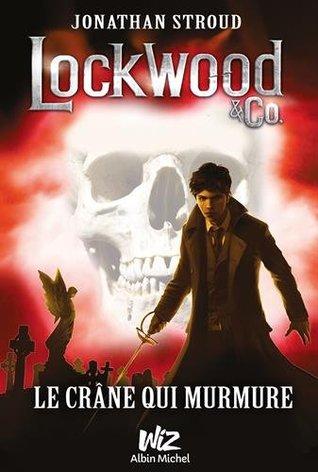 Ebook Le crâne qui murmure by Jonathan Stroud PDF!