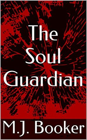 The Soul Guardian (The Wicked and Winged Book 1)