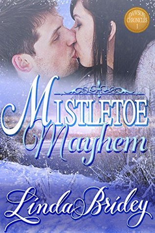 Mistletoe Mayhem (Dawson Chronicles #1)