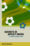 Secrets in Appley Green - A 1960s village novel