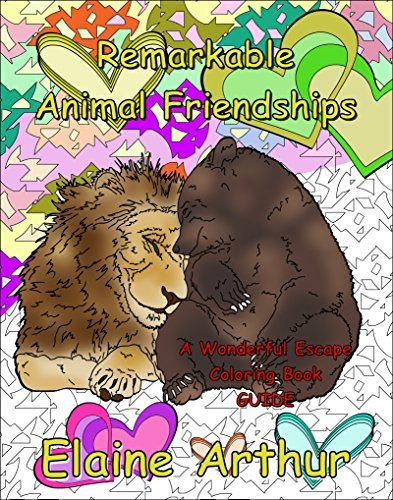 Remarkable Animal Friendships: The Coloring Book Guide (Wonderful Escape 2)