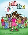 A Doll Like Me by Kimberly  Gordon