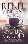 The Start of Something Good (Jamett & Joseph, #1)