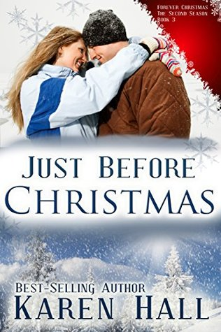 Just Before Christmas (Forever Christmas - The Second Season Book 3)