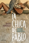 La chica de Pablo by Naiara Domínguez