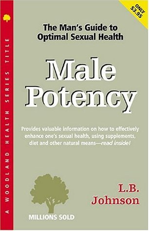 Male Potency: A Natural Guide