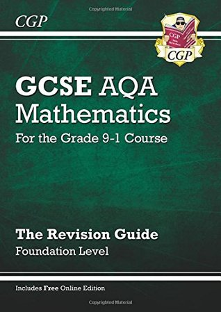 GCSE Maths AQA Revision Guide: Foundation - for the Grade 9-1 Course