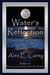 Water's Reflection by Alex E. Carey