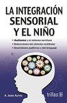 La Integracion Sensorial y el Nino