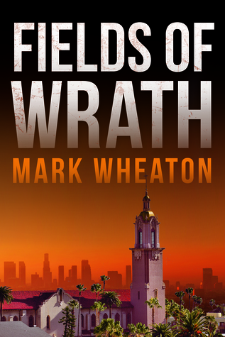 Fields of Wrath (Luis Chavez, #1)