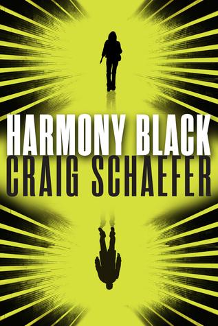Harmony Black (Harmony Black #1) by Craig Schaefer