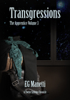 Transgressions: The Apprentice, Volume 3 (The Twelve Systems Chronicles, #3)