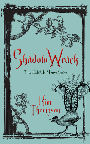 Eldritch Manor (The Eldritch Manor Series)