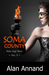Soma County by Alan Annand