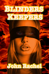 Blinders Keepers (Second Edition)