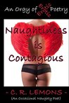 Naughtiness is Contagious, An Orgy of Erotic Poetry