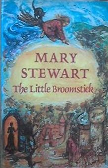 The Little Broomstick by Mary  Stewart