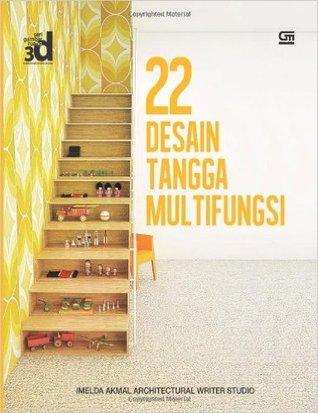 22 Desain Tangga Multifungsi - por Imelda Akmal Architectural Writer Studio MOBI FB2