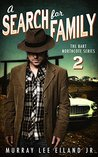 A Search for Family (Bart Northcote, #2)