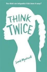 Think Twice (Don't Even Think About It #2)