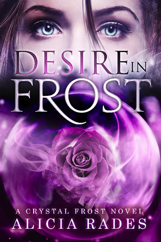 Desire in Frost (Crystal Frost, #2)