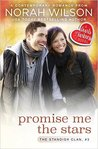 Promise Me the Stars by Norah Wilson