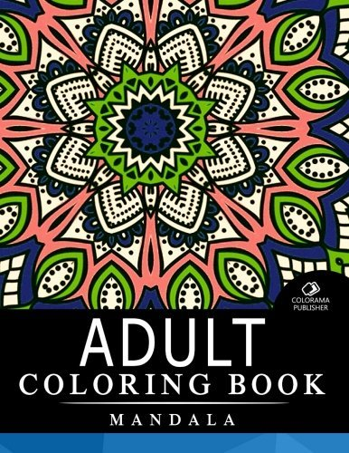 Adult Coloring Book Mandala: Stress Relieving Patterns : Coloring Books For Adults, coloring books for adults relaxation, Mandala Coloring Book (Volume 3)