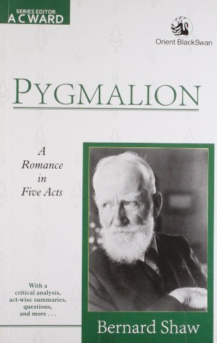 Pygmalion (A romance in five acts
