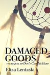 Damaged Goods (Don't Call Me Hero, #2)