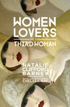 Women Lovers, or The Third Woman by Natalie Clifford Barney