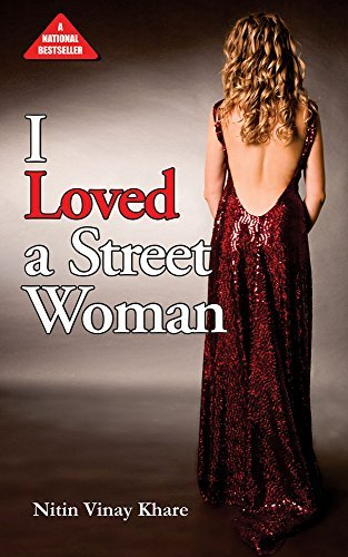 I loved a street woman