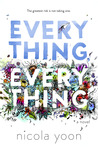 Everything, Every...