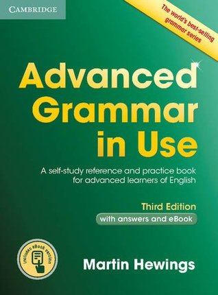 advanced-grammar-in-use-book-with-answers-and-interactive-ebook-a-self-study-reference-and-practice-book-for-advanced-learners-of-english