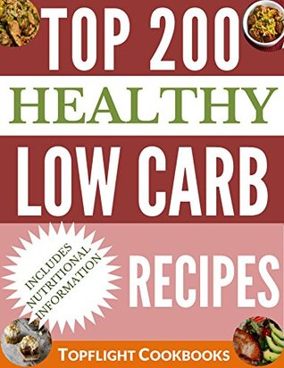 Low Carb Cookbook: 500 BEST LOW CARB RECIPES