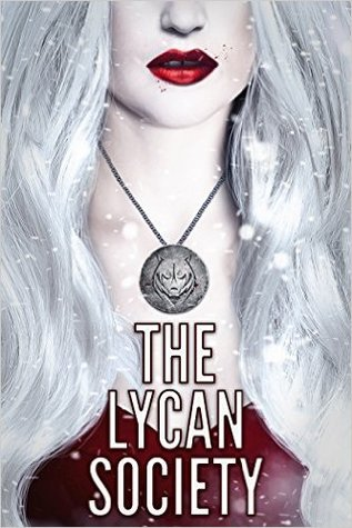 The Lycan Society (The Flux Age #1)