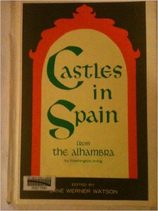 Castles in Spain;: From the Alhambra