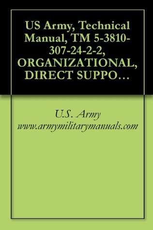 US Army, Technical Manual, TM 5-3810-307-24-2-2, ORGANIZATIONAL, DIRECT SUPPORT, AND GENERAL SUPPORT FOR ENGINE MAINTENANCE MANUAL (INSPECTION TEXT, OVERHAUL) ... PART NUMBER 1140000513, military manauals