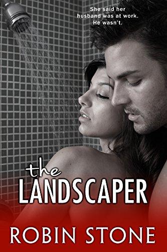 The Landscaper (The Landscaper Series, #1)
