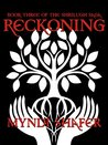 Reckoning: Book Three of the Shrilugh Saga