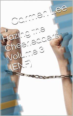 hazing-the-cheerleaders-volume-3-enf-having-the-cheerleaders