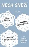 Nech sneží by John Green
