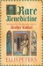 A Rare Benedictine (Chronicles of Brother Cadfael, #0.1-0.3) by Ellis Peters