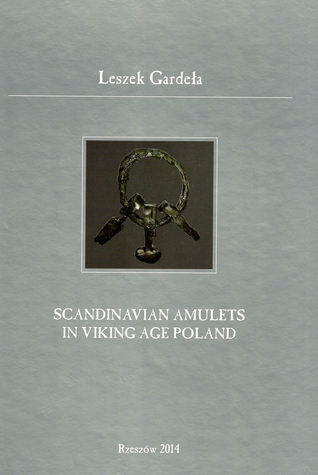 Scandinavian Amulets in Viking Age Poland