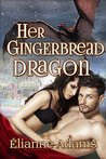 Her Gingerbread Dragon (Dragon Blood, #2)