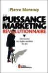 La puissance du marketing révolutionnaire