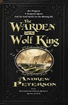 The Warden and the Wolf King (Wingfeather Saga, #4)
