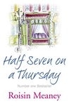Half Seven on a Thursday by Roisin Meaney
