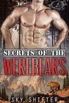 Secrets of the Werebears (Secrets of the Werebears #1)